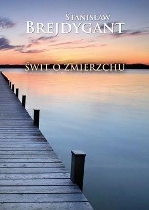 Okładka książki Świt o zmierzchu