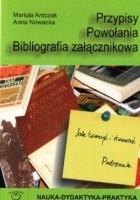 Przypisy. Powołania. Bibliografia załącznikowa - Jak tworzyć i stosować. Podręcznik