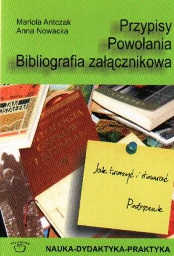 Okładka książki Przypisy. Powołania. Bibliografia załącznikowa - Jak tworzyć i stosować. Podręcznik