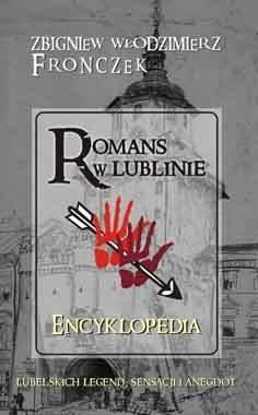 Okładka książki Romans w Lublinie - Encyklopedia