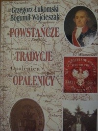 Okładka książki Powstańcze tradycje Opalenicy