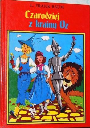 Okładka książki Czarodziej z krainy Oz