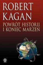 Okładka książki Powrót historii i koniec marzeń