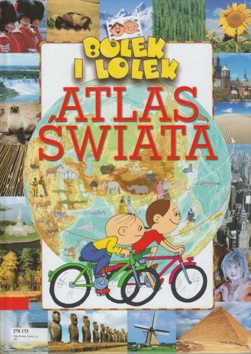 Okładka książki Bolek i Lolek. Atlas świata