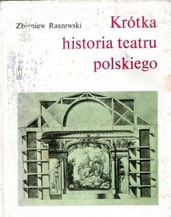 Okładka książki Krótka historia teatru polskiego