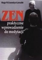 Zen: praktyczne wprowadzenie do medytacji