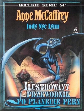 Okładka książki Ilustrowany przewodnik po planecie Pern