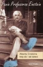 Okładka książki Panie Profesorze Einstein