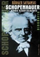 Schopenhauer. Dzikie czasy filozofii. Biografia