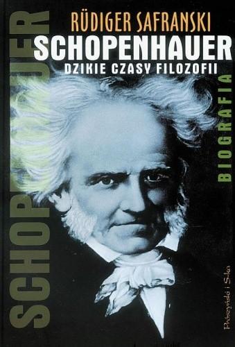 Okładka książki Schopenhauer. Dzikie czasy filozofii. Biografia