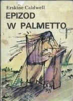 Okładka książki Epizod w Palmetto