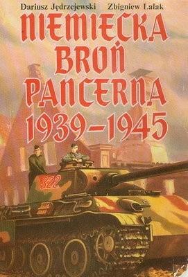 Okładka książki Niemiecka broń pancerna 1939-1945