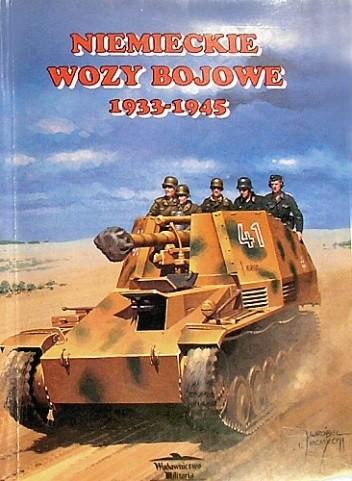 Okładka książki Niemieckie wozy bojowe 1933-1945