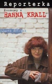 Okładka książki Reporterka.Rozmowy z Hanną Krall