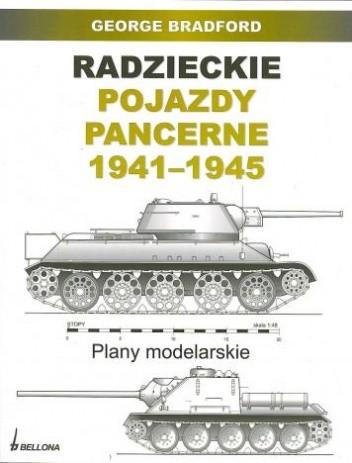 Okładka książki Radzieckie pojazdy pancerne 1941-1945. Plany modelarskie