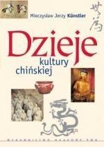 Okładka książki Dzieje kultury chińskiej