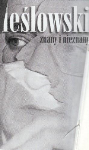 Okładka książki Kieślowski znany i nieznany. Retrospektywa twórczości, sympozjum, wystawa