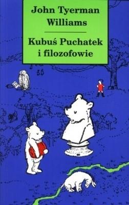 Okładka książki Kubuś Puchatek i filozofowie
