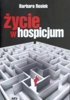 Życie w hospicjum