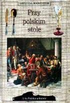 Okładka książki Przy polskim stole