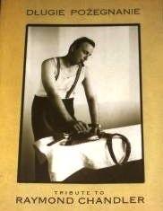 Okładka książki Długie pożegnanie. Tribute to Raymond Chandler