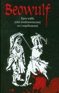 Okładka książki Beowulf. Epos walki tyleż średniowiecznej co i współczesnej