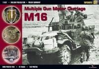 Okładka książki Multiple Gun Motor Carriage M16