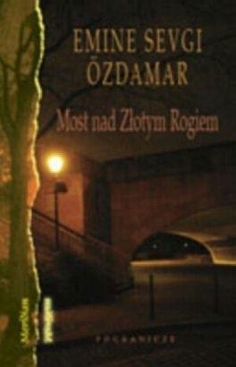 Okładka książki Most nad Złotym Rogiem