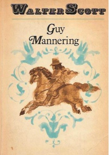 Okładka książki Guy Mannering czyli Astrolog
