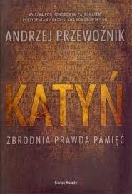 Okładka książki Katyń. Zbrodnia, prawda, pamięć