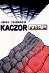 Okładka książki Kaczor w sieci