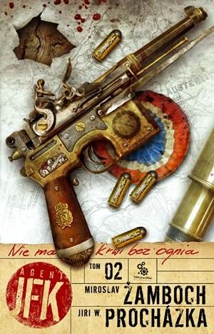 Okładka książki Agent JFK 2. Nie ma krwi bez ognia