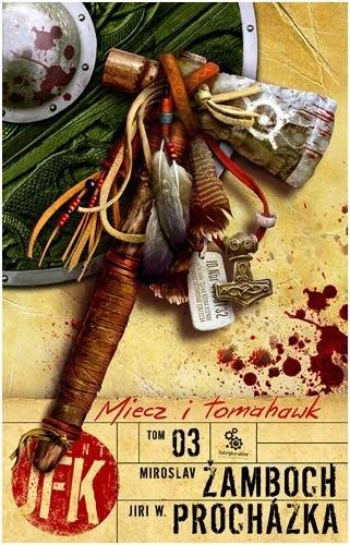 Okładka książki Agent JFK 3. Miecz i tomahawk