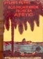 Okładka książki Pod płomiennem słońcem Afryki
