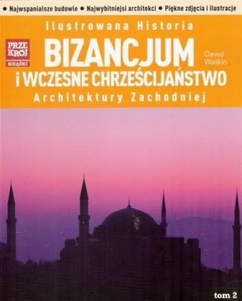 Okładka książki Bizancjum i wczesne chrześcijaństwo