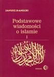 Okładka książki Podstawowe wiadomości o islamie, T. 1