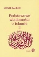 Podstawowe wiadomości o islamie, T.2