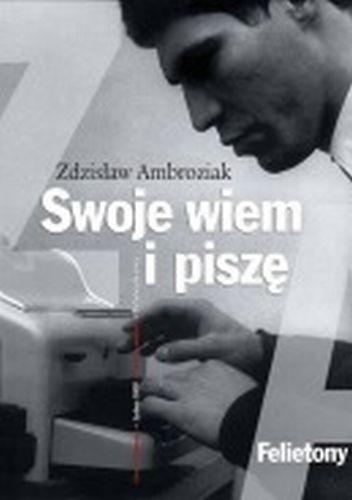 Okładka książki Swoje wiem i piszę