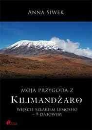 Okładka książki Moja przygoda z Kilimandżaro