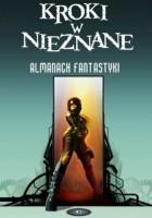 Kroki w nieznane. Almanach fantastyki  2010