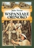 Okładka książki Wspaniałe Orinoko