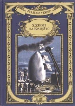 Okładka książki Z Ziemi na Księżyc