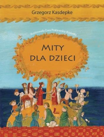 Okładka książki Mity dla dzieci