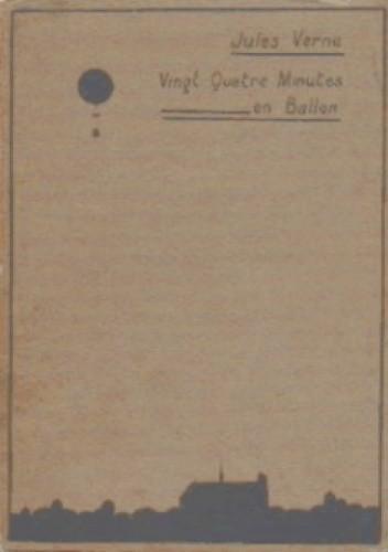 Okładka książki Dwadzieścia cztery minuty w balonie