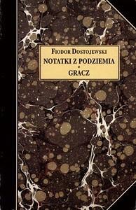 Okładka książki Notatki z podziemia. Gracz