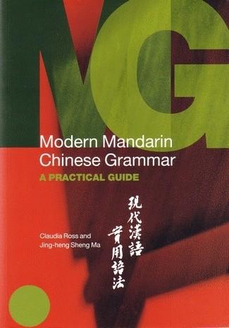 Okładka książki Modern Mandarin Chinese Grammar: A Practical Guide