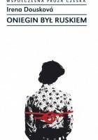 Oniegin był Ruskiem