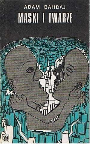 Okładka książki Maski i twarze