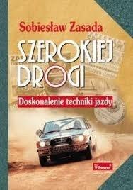 Okładka książki Szerokiej drogi. Doskonalenie techniki jazdy