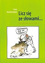 Okładka książki Licz się ze słowami... Językowa corrida 3